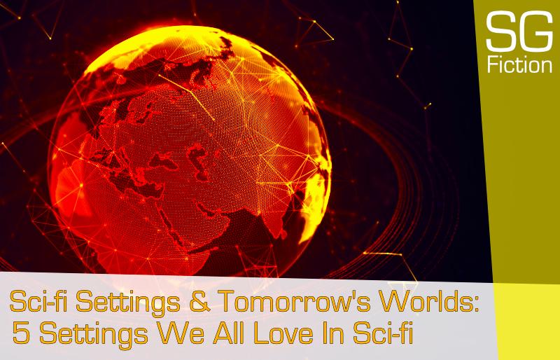 sci-fi settings tomorrows world