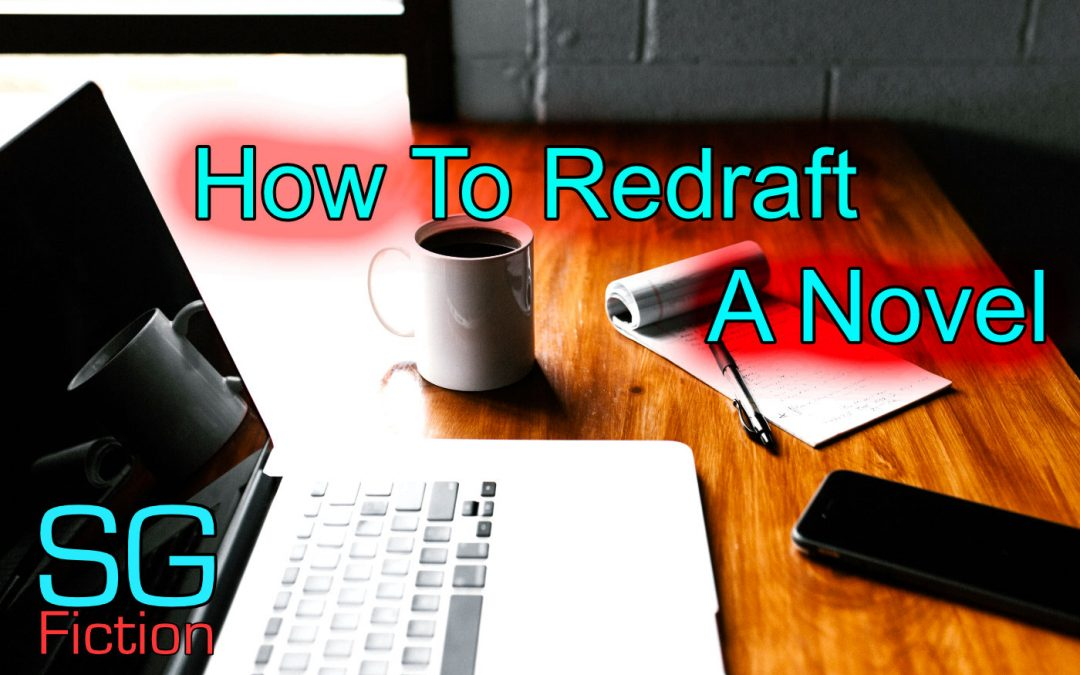 how to redraft a novel scott gilmore kindle author