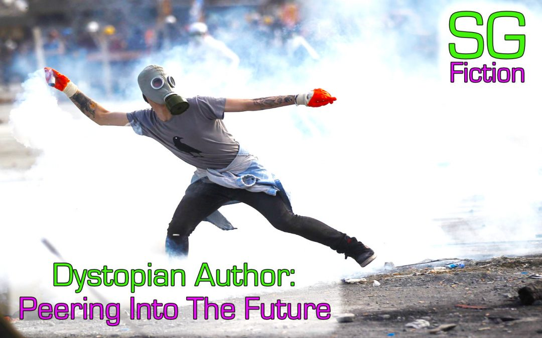 Dystopian Author: Peering Into The Future? Looking At Dystopian Sci-Fi