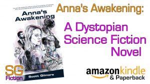 annas awakening dystopian science fiction novel
