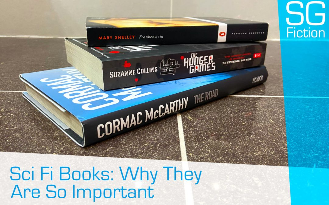 Sci fi Books: Why They Are So Important & Make You Question The World!