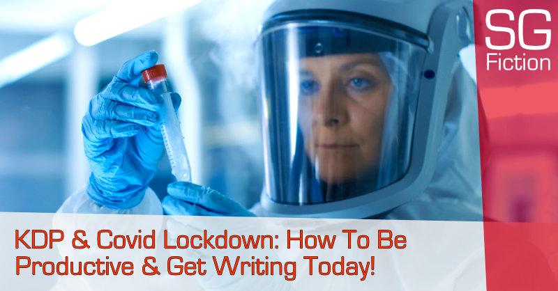 kdp covid lockdown productive