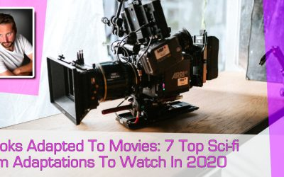 Books Adapted To Movies: 7 Top Sci-fi Film Adaptations To Watch In 2020