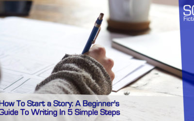 How To Start A Story: A Beginner's Guide To Writing In 5 Simple Steps