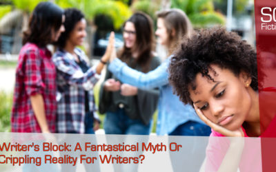 Writers Block: A Fantastical Myth Or Crippling Reality For Writers?